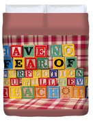 Have No Fear Of Perfection You Will Never Reach It Duvet Cover