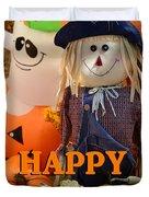Feel Good Happy Halloween Duvet Cover