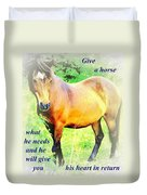 Care About A Horse And He Will Give You His Heart In Return  Duvet Cover