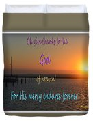 His Mercy Endures Forever Duvet Cover