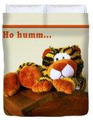 Ho Hummm Tiger Duvet Cover