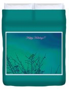 Holiday With Nature Duvet Cover
