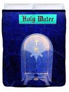 Holy Water Duvet Cover