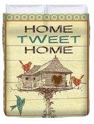 Home Tweet Home Duvet Cover