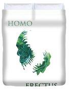 Homo Erectus 2 Duvet Cover