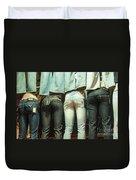 I Got Jeans But I Ain't Got No Body Duvet Cover