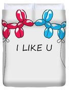 I Like You 2 Duvet Cover