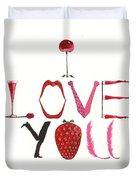 I Love You Duvet Cover