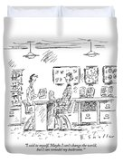 I Said To Myself Duvet Cover by Barbara Smaller