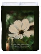 In Every Flower See A Miracle 03 Duvet Cover
