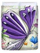 Inspirational Butterfly Flower Art Inspiring Quote Design By Megan Duncanson Duvet Cover
