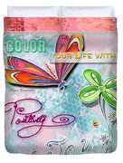 Inspirational Dragonfly Floral Art Colorful Uplifting Typography Art By Megan Duncanson Duvet Cover