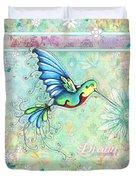 Inspirational Hummingbird Floral Flower Art Painting Dream Quote By Megan Duncanson Duvet Cover