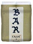 Italian Bar Sign Dsc02638 Duvet Cover