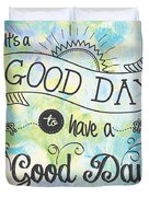 It's A Colorful Good Day By Jan Marvin Duvet Cover