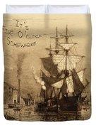 It's Five O'clock Somewhere Schooner Duvet Cover by John Stephens