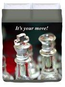 It's Your Move Duvet Cover
