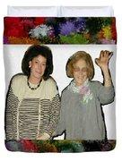 Jane And Mom Duvet Cover