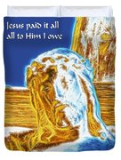 Jesus Paid It All Duvet Cover