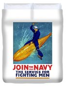 Join The Navy The Service For Fighting Men  Duvet Cover