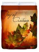 Joy Of Autumn Duvet Cover
