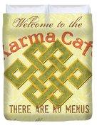 Karma Cafe Duvet Cover