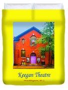 Keegan Theatre Duvet Cover