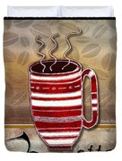 Kitchen Cuisine Hot Cuppa Coffee Cup Mug Latte Drink By Romi And Megan Duvet Cover