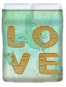 L O V E Between The Lines Duvet Cover