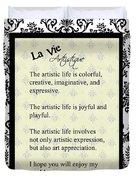 La Vie Artistique Duvet Cover