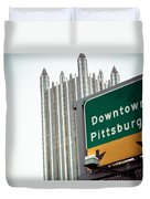 Last Exit Pittsburgh Duvet Cover