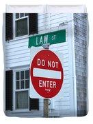 Law Street Do Not Enter Duvet Cover