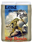 Lend The Way They Fight, 1918 Duvet Cover