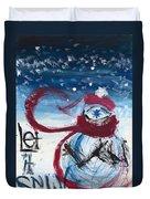 Let It Snow Version One Duvet Cover