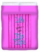 Life Is Better With Flip Flops Duvet Cover
