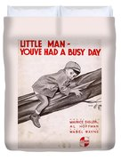Little Man Youve Had A Busy Day Duvet Cover