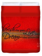 Live For Today Duvet Cover