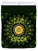 Live Green 1 Duvet Cover