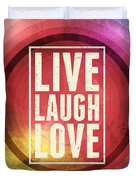 Live Laugh Love Duvet Cover