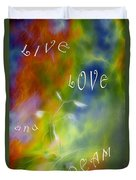 Live Love And Dream Duvet Cover
