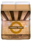 Liverpool Street Underground Duvet Cover
