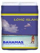 Long Island Bahamas IIi Duvet Cover