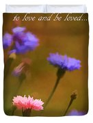 Love And Be Loved Duvet Cover