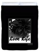 Love Life Black And White Duvet Cover