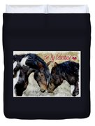 Love Will Keep Us Together 1 Duvet Cover