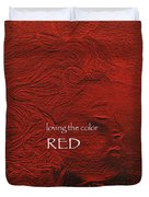 Loving The Color Red Group Avatar Duvet Cover
