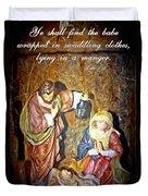 Luke 2 12 Duvet Cover