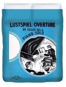 Lustspiel Overture Duvet Cover