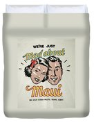 Mad About Maui Duvet Cover