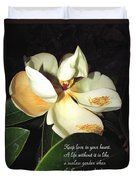 Magnolia Blossom In All Its Glory - Keep Love In Your Heart Duvet Cover